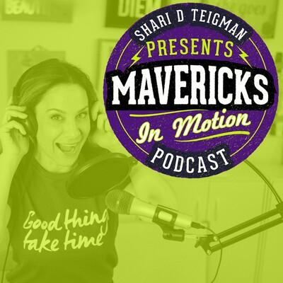 Mavericks in Motion
