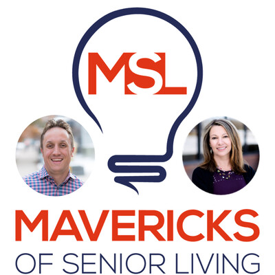 Mavericks of Senior Living: Challenging The Way We Age