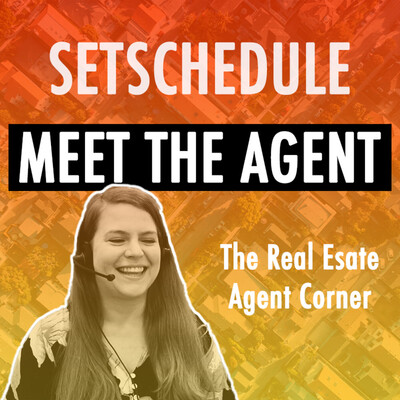 Meet The Agent - Real Estate Podcast