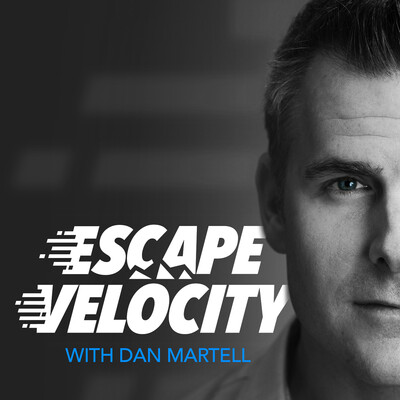 Escape Velocity - with Dan Martell