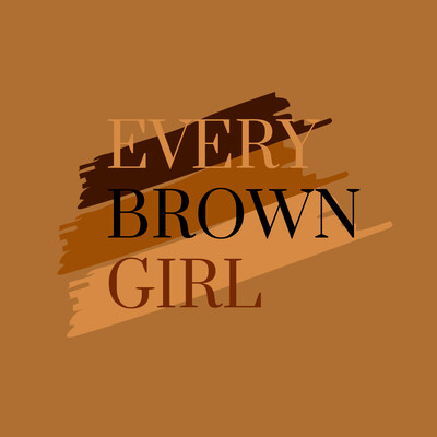 Every Brown Girl Podcast