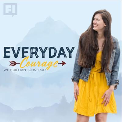 Everyday Courage