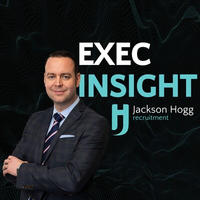 Exec Insight by Jackson Hogg Recruitment