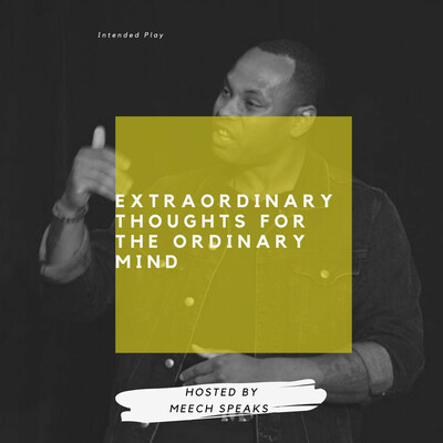 Extraordinary Thoughts For The Ordinary Mind
