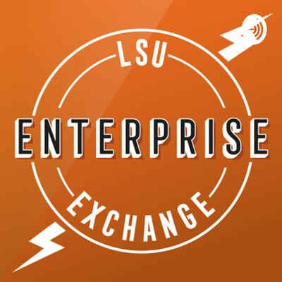 LSU Enterprise Podcast