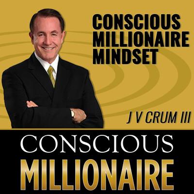 Conscious Millionaire Mindset ~ Want High Performer Secrets of Millionaires?