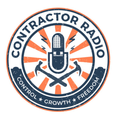 Contractor Radio - The Business Strategy Source for Home Services Contractors