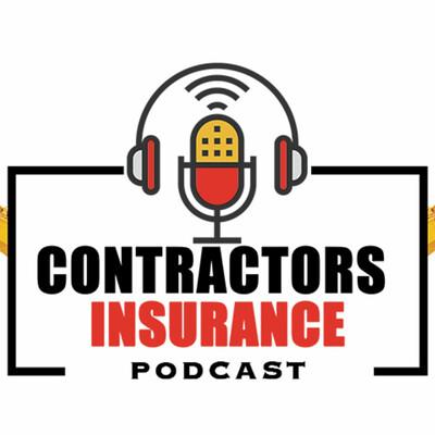 Contractors Insurance Podcast