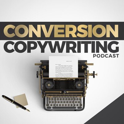 Conversion Copywriting Podcast