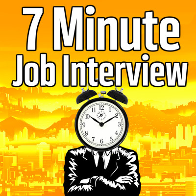 7 Minute Job Interview Podcast - Job Interview Tips | Resume Tips | Career Advice
