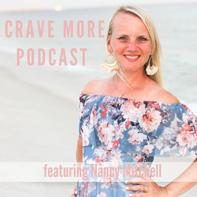 Crave More with Nancy Mitchell