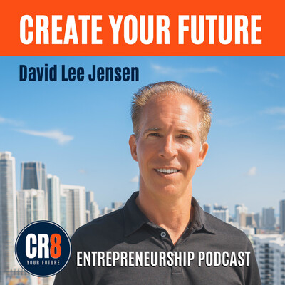 Create Your Future: Entrepreneurship