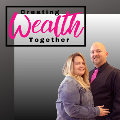 Creating Wealth Together