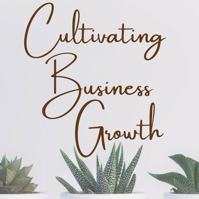 Cultivating Business Growth