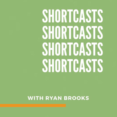 ShortCasts with Ryan