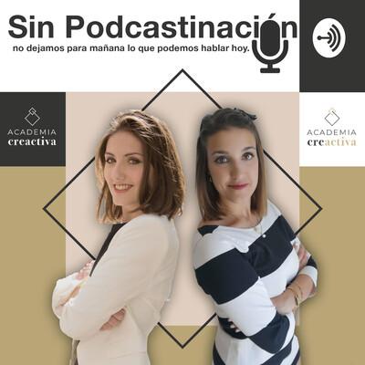 SIN PODCASTINACIÓN | Emprendimiento y Marca Personal