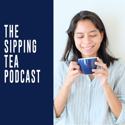 Sipping Tea Podcast