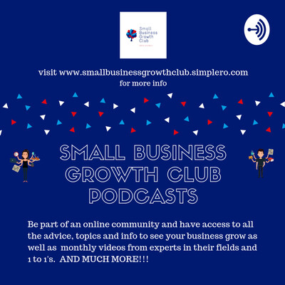 Small Business Growth Club Podcast