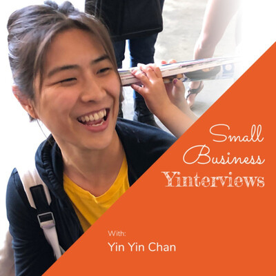 Small Business Yinterviews with Yin Yin Chan