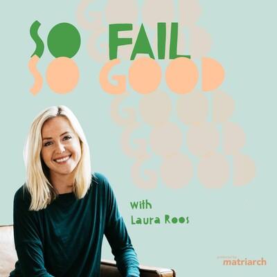 So Fail So Good