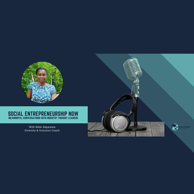 Social Entrepreneurship Now Podcast