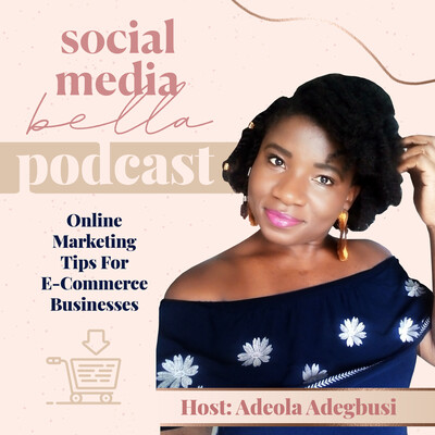 Social Media Bella Podcast | Pinterest Marketing and Social Media Tips for E-commerce Businesses