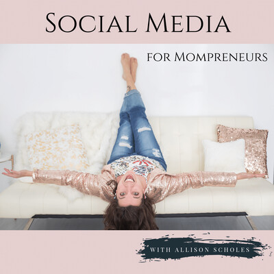 Social Media for Mompreneurs