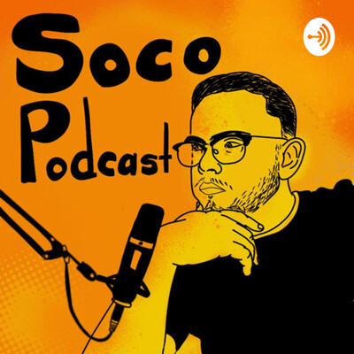 Soco Podcast