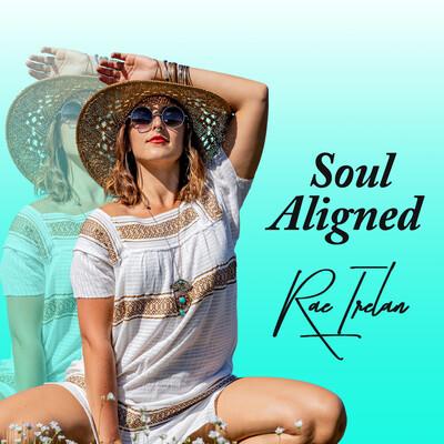 Soul Aligned | Rae Irelan