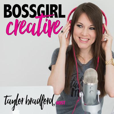 Boss Girl Creative Podcast | A Podcast for Female Creative Entrepreneurs