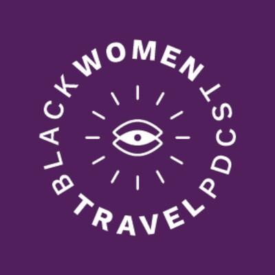 Black Women Travel Podcast
