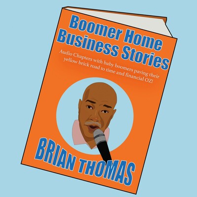 Boomer Home Business Stories