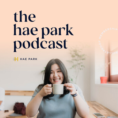 The Hae Park Podcast | Membership Scaling Mentor