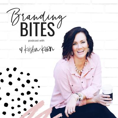 Branding Bites Podcast with Kristin Korn
