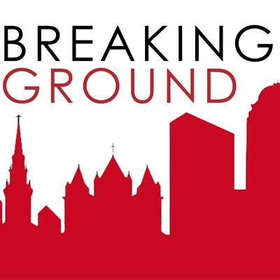Breaking Ground: A Bernkopf Goodman Podcast