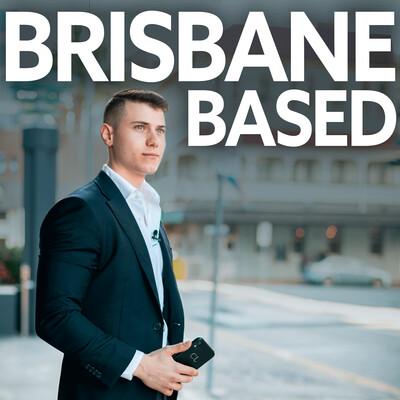 Brisbane Based