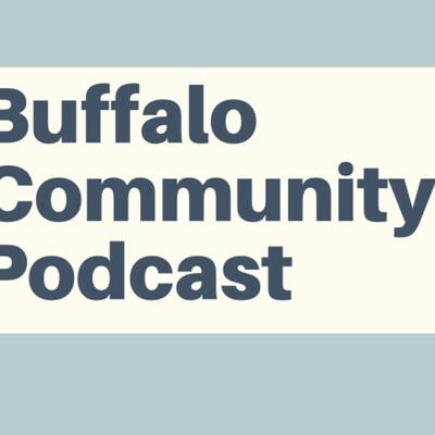 Buffalo Community Podcast