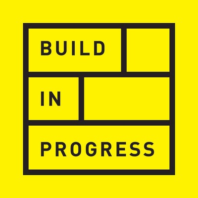 Build in progress podcast