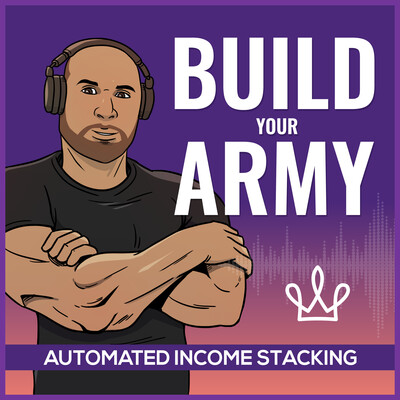 Build Your Army Podcast