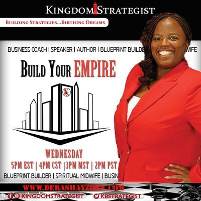 Build Your Empire w/ Kingdom Strategist