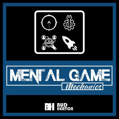 Mental Game Mechanics