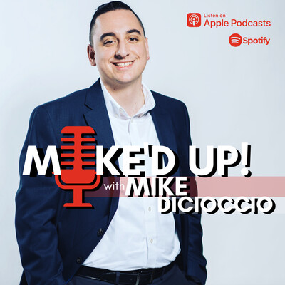 MIKE'D UP! with Mike DiCioccio