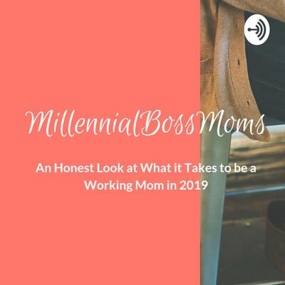 Millennial Boss Moms