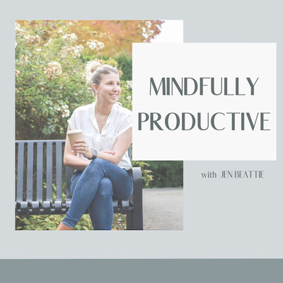 Mindfully Productive