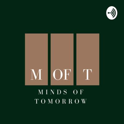 Minds of Tomorrow