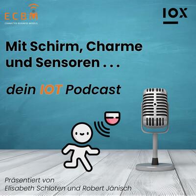 Mit Schirm, Charme und Sensoren . . . dein IOT Podcast