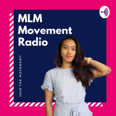 MLM Movement Radio
