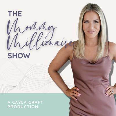 Mommy Millionaire