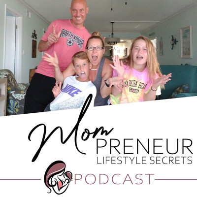 Mompreneur Lifestyle Secrets Podcast With Sue Peters