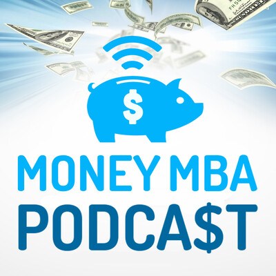 Money MBA Podcast